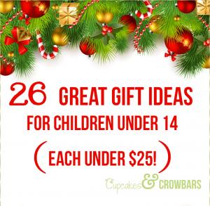 Gift Ideas for kids under 14 via www.cupcakesandcrowbars.com @cupcakescrowbar