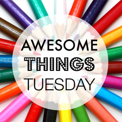 Awesome Things Tuesday Submission